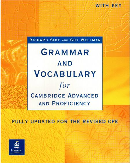 Grammar and Vocabulary for CAE and CPE with Key