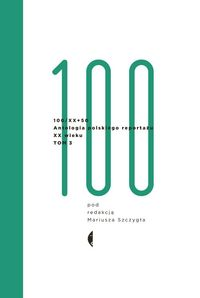 antologia 100 xx tom iii - ISBN: 9788380491670