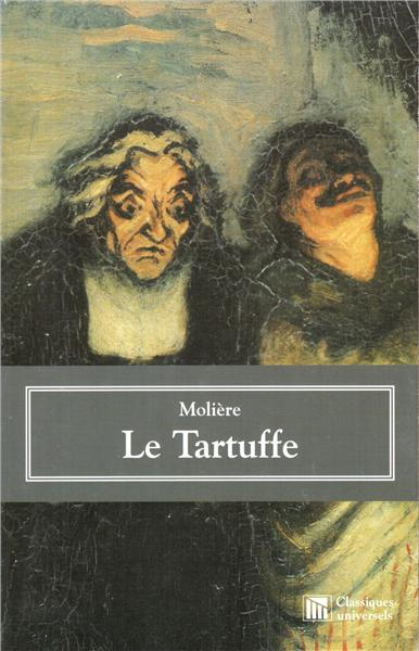the unmasking of the villain and the happy ending in tartuffe by moliere Religious fanaticism in moliere's comedy tartuffe elements such as the unmasking of the villain and the happy ending are also present in tartuffe.