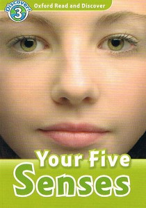 oxford read and discover 3 your five senses - ISBNx: 9780194643771