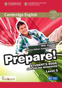 cambridge english prepare 5 students book  online workbbok testbank - ISBN: 9781107497924