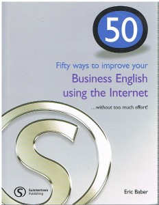 50 ways to improve your busines english using the internet - ISBN: 9781902741895