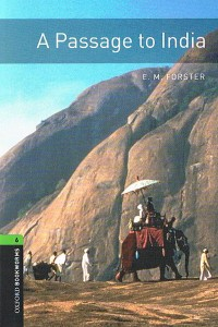 oxford bookworms library 3rd edition 6 passage to india lektura trzecia edycja 3rd third edition - ISBNx: 9780194792714