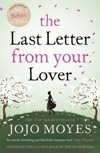 the last letter from your lover - ISBNx: 9780340961643