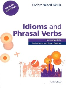 oxford word skills idioms  phrasal verbs intermediate sb with key - ISBN: 9780194620123