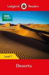 bbc earth deserts ladybird readers level 1 - ISBN: 9780241316085