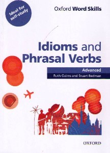 oxford word skills idioms  phrasal verbs advanced sb w key - ISBN: 9780194620130