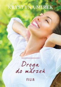 droga do marzeń - ISBN: 9788380754805