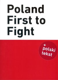 poland first to fight - ISBN: 9788365957078