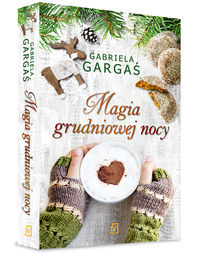 magia grudniowej nocy - ISBN: 9788379760732