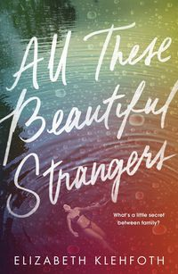 all these beautiful strangers - ISBN: 9780241329498