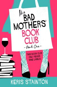 the bad mothers book club - ISBN: 9781409176817
