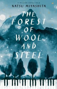the forest of wool and steel - ISBN: 9780857525185