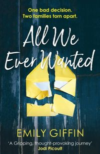 all we ever wanted - ISBN: 9781787462823