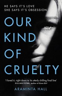 our kind of cruelty - ISBN: 9781787460027