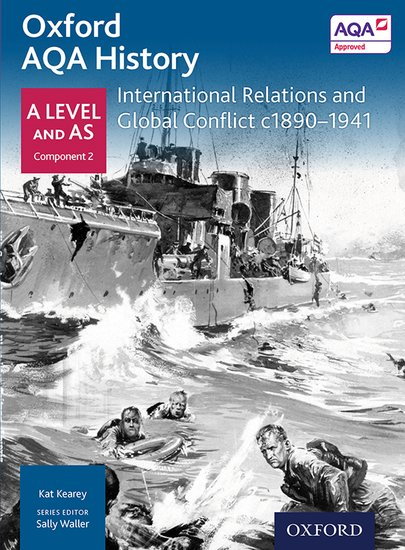 oxford aqa history for a level - 2015 specification depth study - international relations and globa - ISBNx: 9780198354543