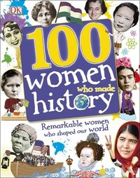 100 women who made history - ISBN: 9780241257241