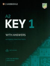 a2 key 1 for the revised 2020 exam authentic practice tests with answers with audio - ISBN: 9781108694636