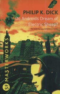 do androids dream of electric sheep - ISBN: 9780575094185