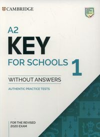 a2 key for schools 1 for the revised 2020 exam authentic practice tests - ISBN: 9781108718325