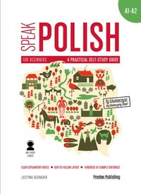 speak polish 1 a practical self-study guide - ISBNx: 9788366384163